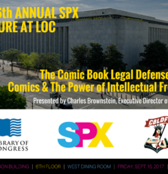 Sixth Annual SPX Lecture at the Library of Congress: The Comic Book Legal Defense Fund: Comics & The Power of Intellectual Freedom